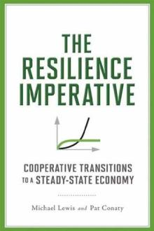 the-resilience-imperative-cooperative-transitions-in-a-steady-state-economy