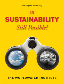 State-of-the-World-2013-Is-Sustainability-Still-Possible-Preview-Edition-1